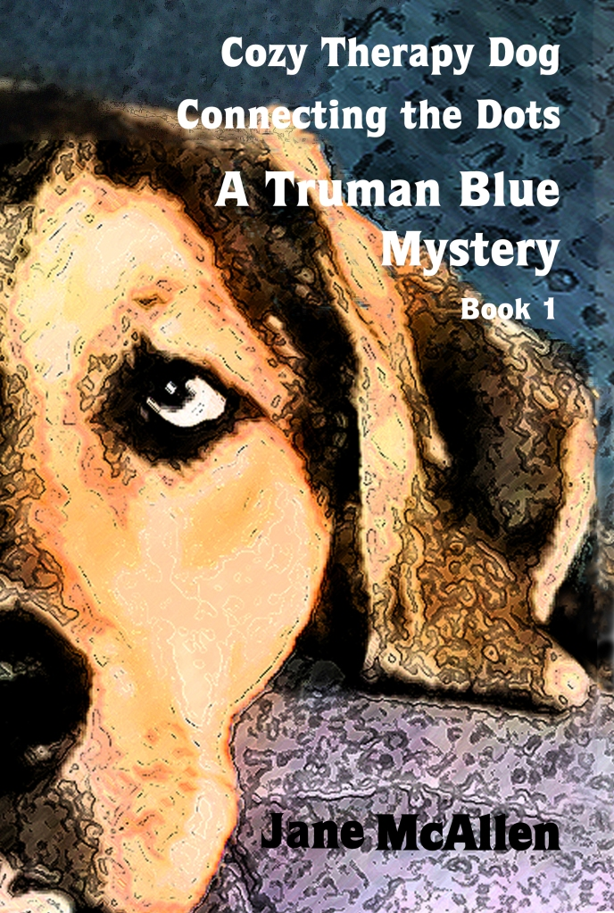 Book Cover for Cozy Therapy Dog, Connecting the Dots, A Truman Blue Mystery Book 1, Jane McAllen